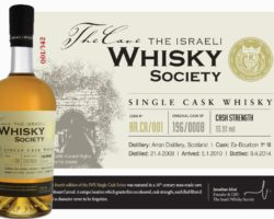 The Israeli Whisky Society  Cask # 196/0008 4th Edition – [distilled at Arran, Aged in Israel]